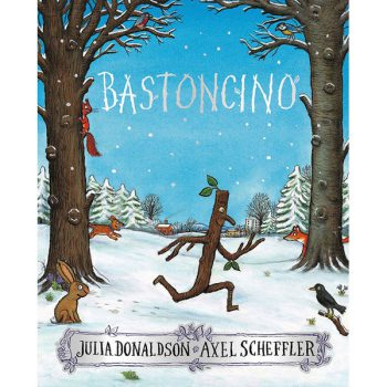 Julia Donaldson - Bastoncino