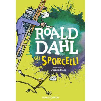 Gli Sporcelli - Roald Dahl